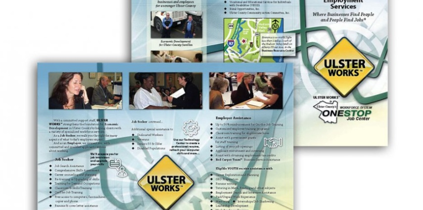 AFTER: Tri-fold brochure design for Ulster Works. Ulster Works represents a complete re-branding and design of Ulster County's workforce department.