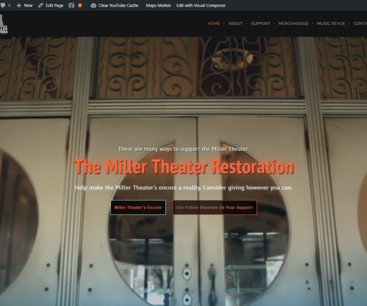 The Miller Theater RestorationWebsite Redesign built on WordPress.
